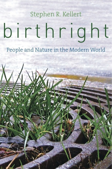 Birthright, by Stephen Kellert